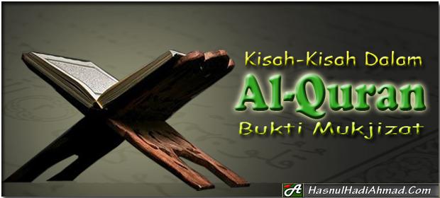 Kisah-Kisah-Dalam-Al-Quran-Bukti-Mukjizat