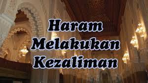 Berbuat Zalim Kepada Sesama Muslim Perkara Hati