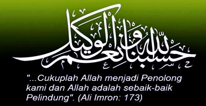 Kedahsyatan Dzikir Hasbunallah Wani'mal Wakil Ni'mal Maula Wani'man Nasir
